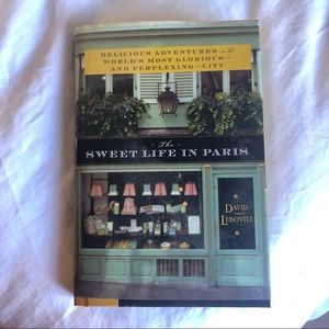 Other - The Sweet Life in Paris by David Lebovitz